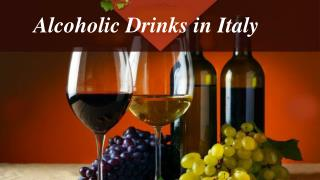 Alcoholic Drinks in Italy