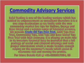 Best Mcx Trading Tips | Crude Oil Tips Free Trial Call @  91-9205917204