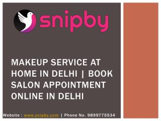 Makeup service at home in Delhi |Snipby