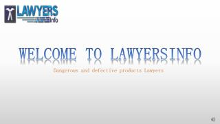 DANGEROUS AND DEFECTIVE PRODUCTS LAWYERS