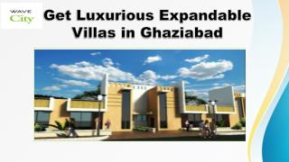 Get Luxurious Expandable Villas in Ghaziabad