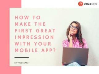 How to Make the First Great Impression with Your Mobile App?