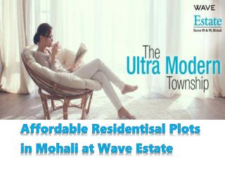 Affordable Residentisal Plots in Mohali at Wave Estate