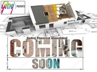 Godrej Pinecrest Coming Project on SG Road
