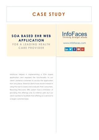 Soa based ehr web application infofaces inc case study