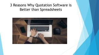 3 Reasons Why Quotation Software is Better than Spreadsheets