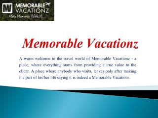 Find the best domestic and international tour packages - Memorable Vacationz