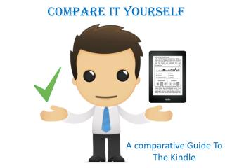Compare Your self with Kindle Technical Help