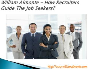 William Almonte - How Recruiters Guide The Job Seekers?