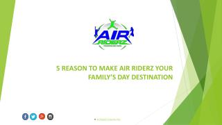 Air Riderz Trampoline Park: 5 Reasons to To Bring Your Family