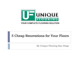 5 Cheap Renovations for Your Floors