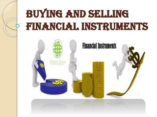 Lets Talk About Financial Instruments