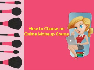 How To Chose An Online Makeup Course