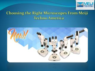 Choosing the Right Microscopes From Meiji Techno America
