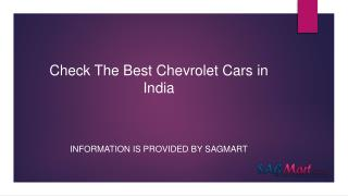 Get the Information of best Chevrolet cars in India