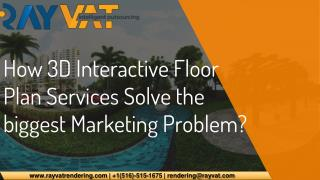 How 3D Interactive Floor Plan Services Solve the biggest Marketing Problem?