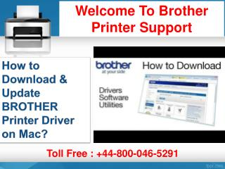 How to Download & Update BROTHER Printer Driver on Mac| 44-800-046-5291