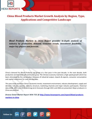 China Blood Products Market  with Top Manufacturers Profile, Supply & Analysis