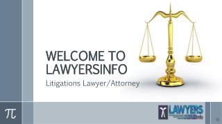 Litigation lawyers/Attorneys near me lawyersinfo.net