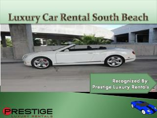 Luxury Car Rental South Beach
