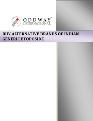 Know Alternative Brands Of Indian Generic Etoposide