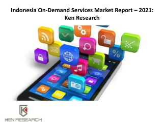 Ride Sharing Apps in Indonesia,Indonesia Online Food Market-Ken Research