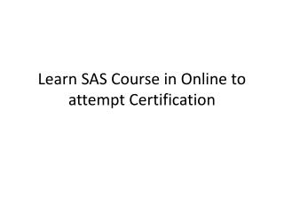 Learn SAS Course in Online to attempt Certification