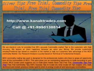 Silver Tips Free Trial, Commodity Tips Free Trial, Free Trial Commodity Tips