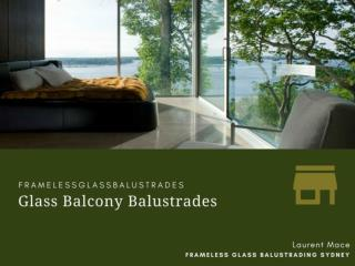 Growing Utility of Glass as Glass Balcony Balustrades