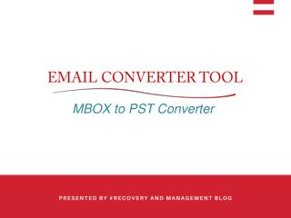 MBOX to PST Converter: Email Migration