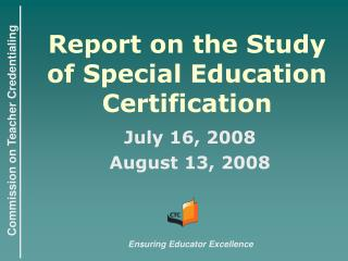Report on the Study of Special Education Certification