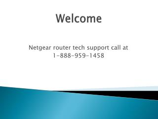 Netgear Router Tech support phone number 1-888-959-1458