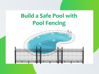 Build a Safe Pool with Pool Fencing