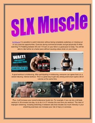 http://www.healthbuzzer.com/slx-muscle/