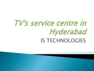Tv's service center in hyderabad