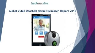 Global Video Doorbell Market Research Report 2017