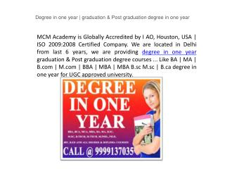 Degree in one year | graduation & Post graduation degree in one year