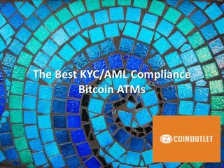 The Best KYC/AML Compliance Bitcoin ATMs