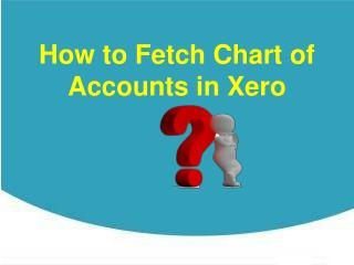 How to Fetch Chart of Accounts in Xero?