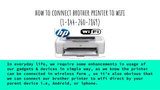 How to connect brother printer to wifi  (1-844-260-7869)