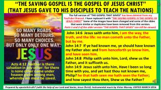 THE GOSPEL THAT SAVES IS THE GOSPEL OF JESUS CHRIST