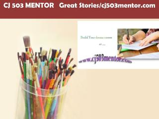CJ 503 MENTOR   Great Stories/cj503mentor.com