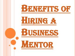 Few Benefits of Hiring a Business Mentor for Your Business