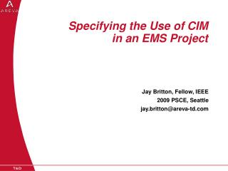 Specifying the Use of CIM  in an EMS Project