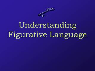 Understanding Figurative Language
