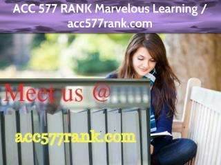 ACC 577 RANK Marvelous Learning / acc577rank.com