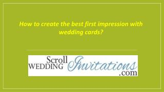 How to create the best first impression with wedding cards