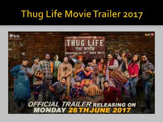Thug Life Movie Trailer 2017