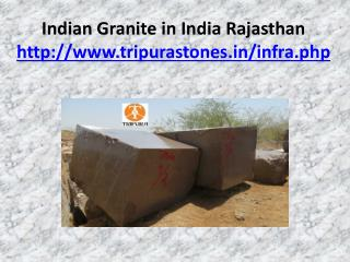 Indian granite in India Rajasthan