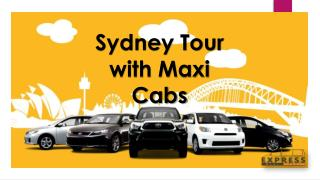 Sydney Tour with Maxi Cabs